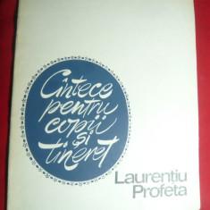 Laurentiu Profeta - Cantece pt. Copii si Tineret - Ed. Muzicala 1968 , 33 pag.