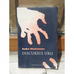 DISCURSUL URII , ANDRE GLUCKSMANN