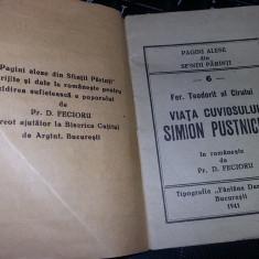 Carte religioasa veche 1941,VIATA CUVIOSULUI Simion Pustnicul,Transp.GRATUIT