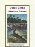 Jules verne minunatul orinoco /adevarul 22, Jules Verne