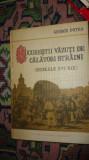 Bucurestii vazuti de calatori straini sec 16-19 /an 1992/270pag- George Potra
