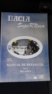 Dacia Super Nova -  Manual De Reparatii VOL 1 MECANICA EDITIA 1 MR 524 foto
