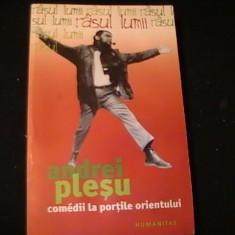 COMEDII LA PORTILE ORIENTULUI-ANDREI PLESU-253 PG-