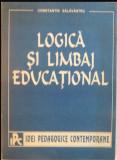 Logica si limbaj educational  / Constantin Salavastru