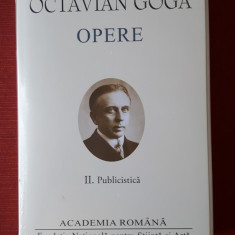 Octavian Goga  - Opere (vol 2 - publicistica) - (Academia Romana) Editie de lux, Alta editura