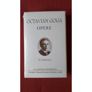 Octavian Goga  - Opere (vol 2 - publicistica) - (Academia Romana) Editie de lux