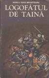 RODICA OJOG-BRASOVEANU - LOGOFATUL DE TAINA