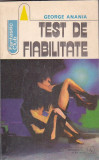 GEORGE ANANIA - TEST DE FIABILITATE ( SF )