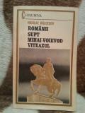 ROMANII SUPT MIHAI-VOIEVOD VITEAZUL-NICOLAE BALCESCU