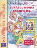 GERONIMO STILTON - SURASUL MONEI BRANZELISA, Geronimo Stilton