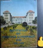 Institutul de Medicina si Farmacie Iasi  1879-1979