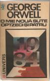 George Orwell - O mie noua sute optzeci si patru ( 1984 )