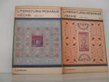 LITERATURA ROMANA VECHE (1402-1647),VOL. 1 SI 2.
