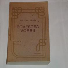 ANTON PANN - POVESTEA VORBII ~ 624 pagini ~