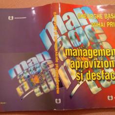 Managementul Aprovizionarii Si Desfacerii - Gheorghe Basanu, Mihai Pricop, Alta editura