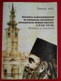 Daniel Alic - Eparhia Caransebesului in perioada Miron Cristea