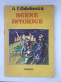 Scene istorice/A.I. Odobescu/coperta si ilistratii Mircea Ispir/1989