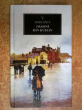 James Joyce - Oameni din Dublin {Litera}