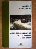 Nicolae Manolescu - Poezia romana moderna de la G. Bacovia la Emil Botta