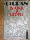 Emil Cioran – Istorie si utopie {1992}