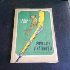 POVESTIRI VINATORESTI - IONEL POP
