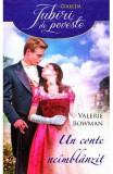 Un conte neimblanzit - Valerie Bowman