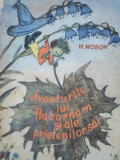 AVENTURILE LUI HABARNAM SI ALE PRIETENILOR SAI de NIKOLAI NOSOV 1954