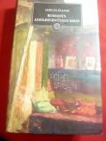 Mircea Eliade - Romanul Adolescentului Miop , Gaudeamus - Ed. 2009 , 463 pag