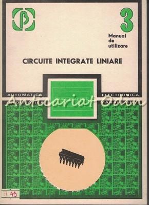 Circuite Integrate Liniare. Manual de Utilizare III - M. Bodea, A. Vatasescu foto