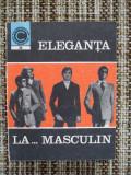 COLECTIA CALEIDOSCOP , ELEGANTA LA ..... MASCULIN