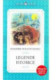 Legende istorice - Dimitrie Bolintineanu, Dimitrie Bolintineanu