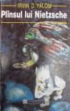 Plinsul lui Nietzsche - Irvin D. Yalom , 2006
