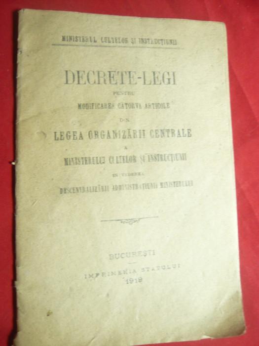 Decret Lege de modificarea Legii Org.Centrale a Minister Culte 1919 -pt.descentr
