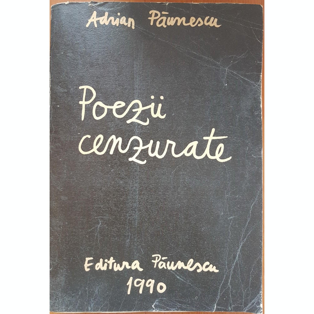 POEZII CENZURATE - Adrian Paunescu | arhiva Okazii.ro