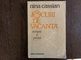 JOCURI DE VACANTA - NINA CASSIAN - DEDICATIA CU SMNATURA AUTOAREI