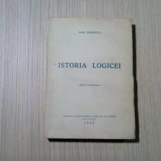 ISTORIA LOGICEI - Nae Ionescu - Tipografia Societatii Cooperative, 1943, 225 p.