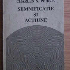 Charles S. Peirce - Semnificatie si actiune