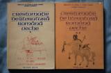 Crestomație de literatură română veche (coord. I.C. Chițimia;Stela Toma)(2 vol.)