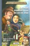 Ocolul Pamantului in 80 de zile (colectia Clasici Internationali) - Dupa un roman de Jules Verne, Jules Verne