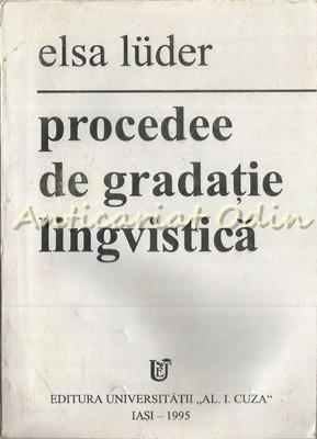 Procedee De Gradatie Lingvistica - Elsa Luder foto