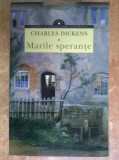 Charles Dickens - Marile sperante {Ed. Corint, 2014}, Charles Dickens