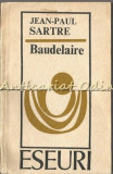 Baudelaire - Jean-Paul Sartre