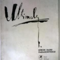 Miron Radu Paraschivescu - Ultimele
