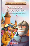 Omul cu masca de fier - Alexandre Dumas, Alexandre Dumas