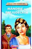Mandrie si prejudecata - Jane Austen, Jane Austen