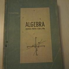 Carte veche Matematica,Algebra,manual pentru clasa a VIII a-Gh.Dumitrescu,T.GRAT