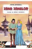 Zana Zanelor - Petre Ispirescu