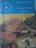 Cu Sau Fara Zahar - Ileana Serbanescu-berar ,417470