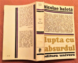 Lupta Cu Absurdul - Nicolae Balota, Alta editura