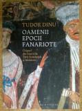 Tudor Dinu - Oamenii epocii fanariote Chipuri din bisericile...
